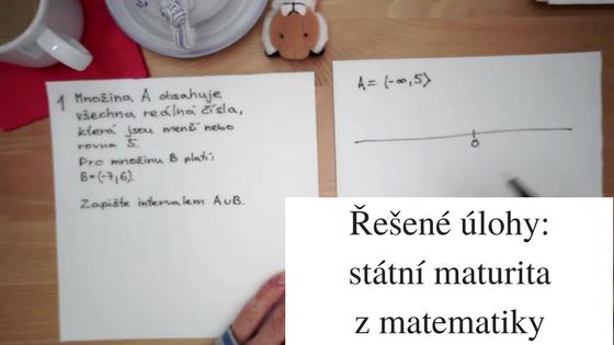 Připravte se na státní maturitu z matematiky